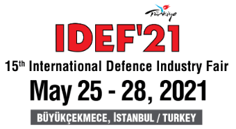 MEDIA PARTNER: IDEF 2021 TURKEY DEFENCE SHOW PREVIEW SPECIAL ISSUE - 15 MAY 2021